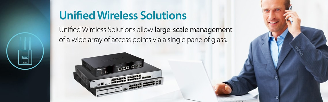 D-Link Business Unified Wireless Solutions
